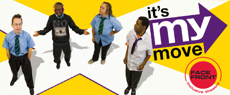 Face Front Theatre | It's My Move