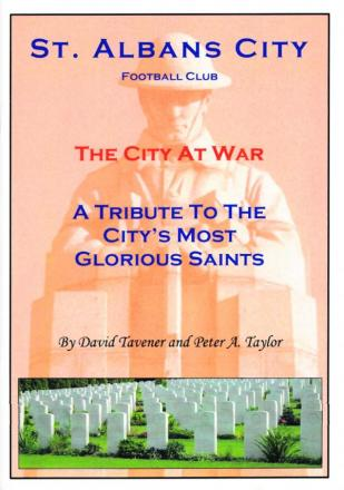 The book looks at the history of St Albans City during and between world wars