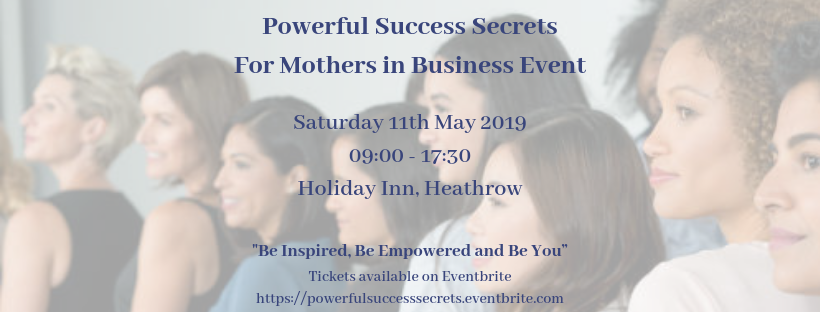 Powerful Success Secrets for Mothers in Business