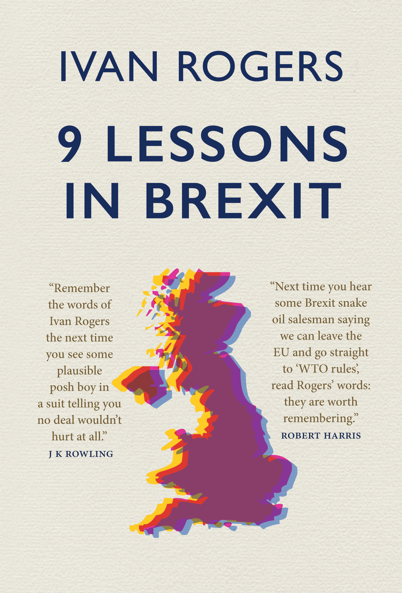 9 Lessons in Brexit with Ivan Rogers